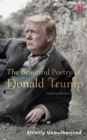 The Beautiful Poetry of Donald Trump - eBook