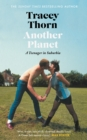 Another Planet : A Teenager in Suburbia - Book