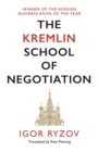 The Kremlin School of Negotiation - Book