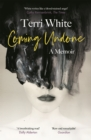 Coming Undone : A Memoir - Book