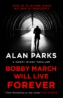 Bobby March Will Live Forever - Book