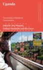 Uganda : The Dynamics of Neoliberal Transformation - Book