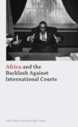 Africa and the Backlash Against International Courts - Book