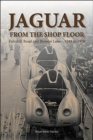Jaguar from the shop floor : Foleshill Road and Browns Lane 1949 to 1978 - Book