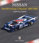 NISSAN   The GTP & Group C Racecars 1984-1993 : Lightning Speed - Book