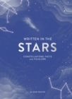 Written in the Stars : Constellations, facts and folklore - Book
