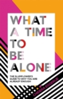 What a Time to be Alone - eBook