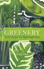 Greenery : Journeys in Springtime - Book