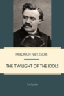 The Twilight of the Idols - eBook