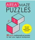 Area Maze Puzzles : Train your brain with these engaging new logic puzzles - Book