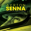 Ayrton Senna: Portrait of a Racing Legend - Book