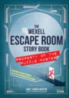 The Wexell Escape Room Kit : Solve the Puzzles to Break Out of Five Fiendish Rooms - Book