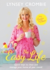 The Easy Life : Quick ways to clean and manage your home all year round - Book