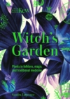Kew - The Witch's Garden : Plants in Folklore, Magic and Traditional Medicine - Book
