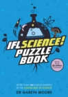 IFLScience! The Official Science Puzzle Book : Puzzles inspired by the lighter side of science - Book