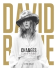 David Bowie - Changes : A Life in Pictures 1947-2016 - Book