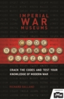 The Imperial War Museums Code-Breaking Puzzles : Can you crack the wartime codes? - Book