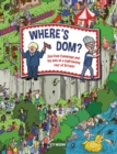 Where's Dom? : Join Dom Cummings on a sightseeing tour of Britain - Book