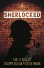 Sherlocked! The official escape room puzzle book - Book