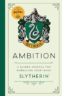 Harry Potter: Ambition : A guided journal for cultivating your inner Slytherin - Book