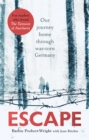 Escape : Our journey home through war-torn Germany - Book