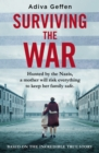 Surviving the War : based on an incredible true story of hope, love and resistance - Book