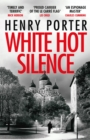 White Hot Silence : an unputdownable race against time thriller - eBook