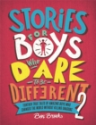 Stories for Boys Who Dare to be Different 2 - Book