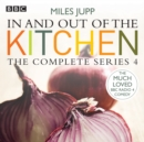 In and Out of the Kitchen: Series 4 - eAudiobook