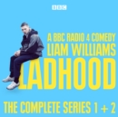 Ladhood: The Complete Series 1 and 2 : A BBC Radio 4 comedy - eAudiobook
