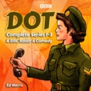 Dot: The Complete Series 1-3 - eAudiobook