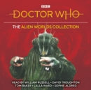 Doctor Who: The Alien Worlds Collection : Five classic novelisations of TV adventures on alien planets! - eAudiobook
