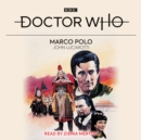 Doctor Who: Marco Polo : 1st Doctor Novelisation - eAudiobook