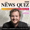 The News Quiz: Series 96 : The topical BBC Radio 4 comedy panel show - eAudiobook