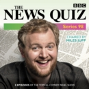 The News Quiz: Series 98 : The topical BBC Radio 4 comedy panel show - eAudiobook