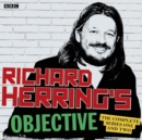 Richard Herring's Objective: The Complete Series 1 and 2 : The BBC Radio 4 stand up show - eAudiobook
