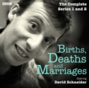 Births, Deaths and Marriages: The Complete Series 1 and 2 : The BBC Radio 4 sitcom - eAudiobook