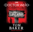 Doctor Who: Scratchman : 4th Doctor Novel - eAudiobook