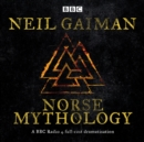 Norse Mythology : A BBC Radio 4 full-cast dramatisation - eAudiobook