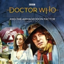 Doctor Who and the Armageddon Factor : Fourth Doctor novelisation - Book