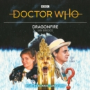 Doctor Who: Dragonfire : 7th Doctor Novelisation - Book