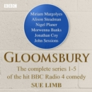 Gloomsbury : The complete series 1-5 of the hit BBC Radio 4 comedy - eAudiobook