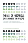 The Rise of Precarious Employment in Europe : Theoretical Perspectives, Reforms and Employment Trends in the Era of Economic Crisis - Book