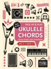 Ukulele Chords (Pick Up and Play) : Quick Start, Easy Diagrams - Book