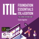 ITIL(R) Foundation Essentials - ITIL 4 Edition : The ultimate revision guide - eAudiobook