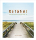 Retreat : Sanctuary and Self-Care for Every Day - Book