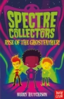 Spectre Collectors: Rise of the Ghostfather! - Book