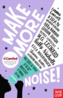 Make More Noise! : New stories in honour of the 100th anniversary of women's suffrage - eBook