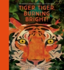 Tiger, Tiger, Burning Bright! - An Animal Poem for Every Day of the Year : National Trust - Book
