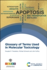 Glossary of Terms Used in Molecular Toxicology - Book